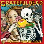 Grateful Dead - Nachos from the Closet