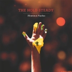 The Hold Steady – Heaven isNachos