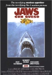 Jaws con Queso : parody of Jaws
